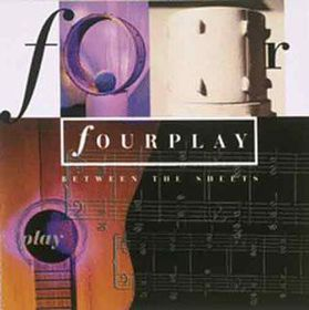 Fourplay - Between The Sheets (CD)