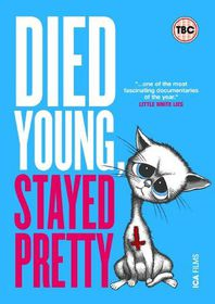 Died Young, Stayed Pretty - (Import DVD)