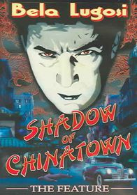Shadow of Chinatown:Feature - (Region 1 Import DVD)