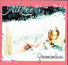 Alizee - Gourmandises (CD)