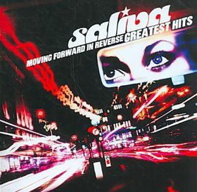 Saliva - Moving Forward In Reverse - Greatest Hits (CD)