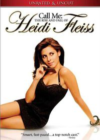 Call Me: The Rise and Fall Of Heidi Fleiss - (Region 1 Import DVD)