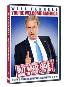 Will Ferrell - You're Welcome America - A Final Night With George W. Bush - (Import DVD)