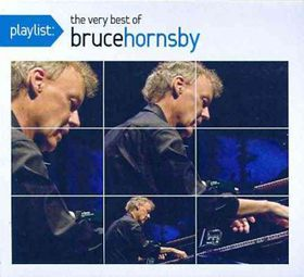 Hornsby Bruce - Playlist: The Very Best Of Bruce Hornsby (CD)