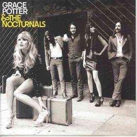 Grace Potter & the Nocturnals - (Import CD)