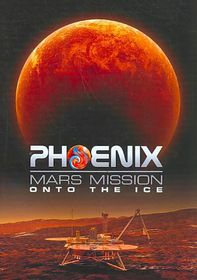 Phoenix Mars Mission:Onto the Ice - (Region 1 Import DVD)