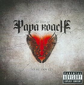 papa Roach - To Be Loved: The Best Of Papa Roach (CD)
