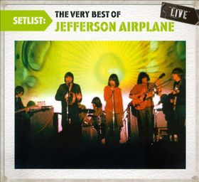 Jefferson Airplane - Setlist: The Very Best Of Jefferson Airplane (CD)