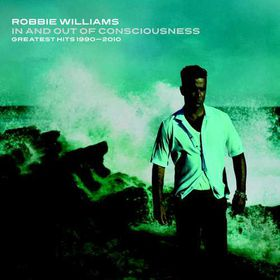 Williams Robbie - In & Out Of Consciousness - Greatest Hits 1990-2010 (CD)