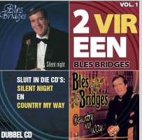 Bles Bridges - 2 Vir Een - Vol.1 Silent Night / Country My Way (CD)