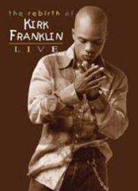 Franklin Kirk - The Rebirth Of Kirk Franklin - Live (DVD)
