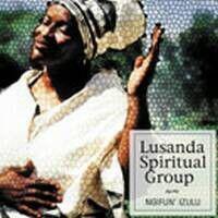 Lusanda Spiritual Group - Ngifun' Izulu (CD)