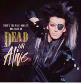 Dead Or Alive - That's The Way I Like It - The Best Of Dead Or Alive (CD)