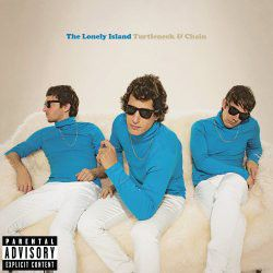 Lonely Island - Turtleneck & Chain (CD + DVD)