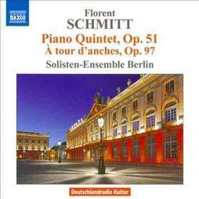Schmitt / Solisten Ens Berlin / Wollenweber - Piano Quintet / A Tour D'Anches (CD)
