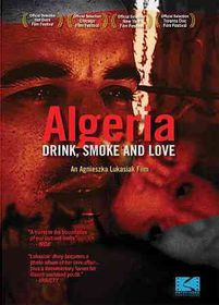 Algeria:Drink Smoke and Love - (Region 1 Import DVD)