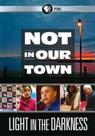 Not in Our Town:Light in the Darkness - (Region 1 Import DVD)